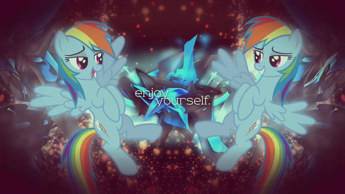 Rainbow Dash - enjoy yourself. (Wallpaper) by AdrianImpalaMata