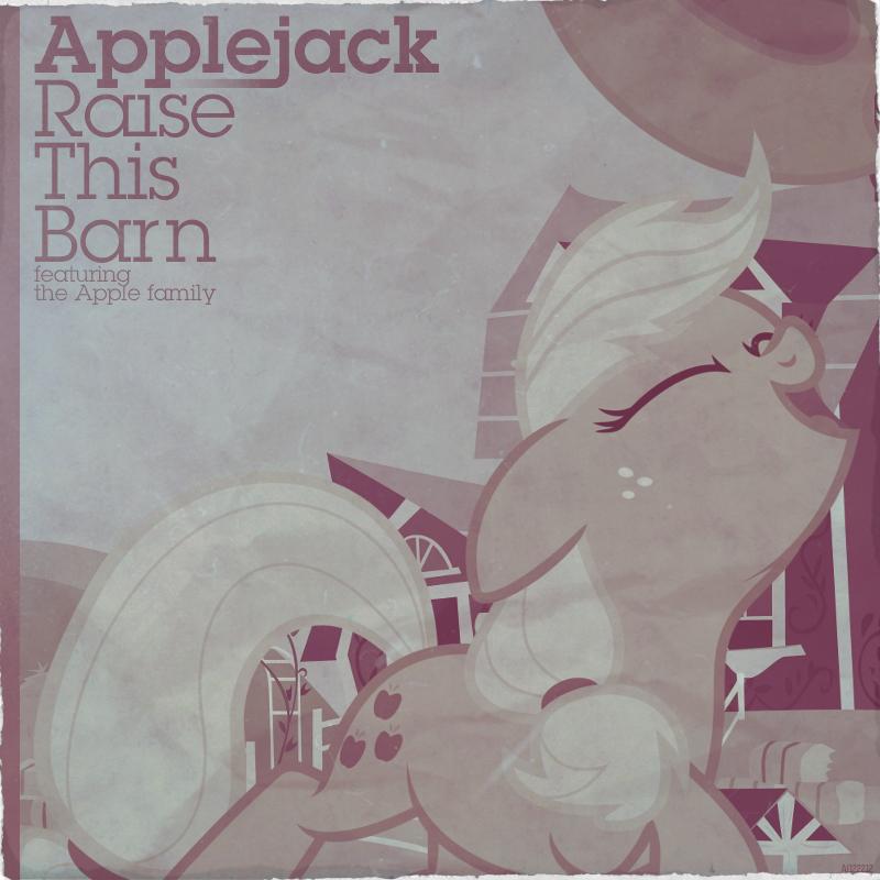 Applejack / Apple family - Raise This Barn by AdrianImpalaMata