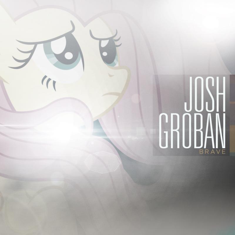 Josh Groban - Brave (Fluttershy) by AdrianImpalaMata