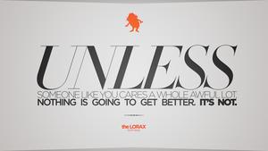 Unless (Lorax) by AdrianImpalaMata