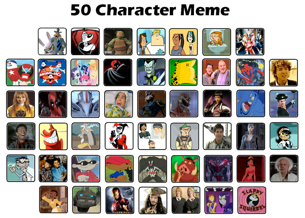 50 Character Meme by DaJoestanator