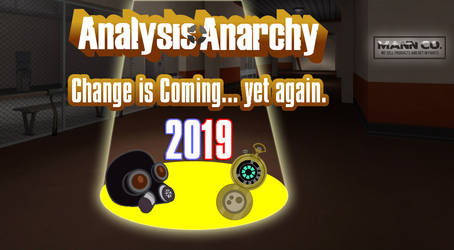 Analysis Anarchy - Change is Coming 2019 by JasperPie
