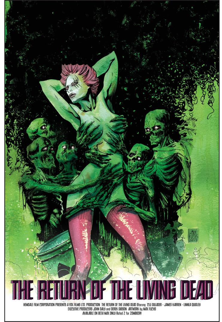 Return of the Living Dead by MaxAlanFuchs