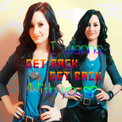 Demi Lovato - Get back by Selenahollywood