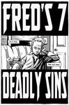 Fred's Seven Deadly Sins 1of5