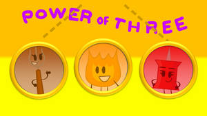BFDIMW Fan-Made Title Cards- Power of Three