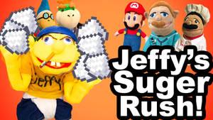 SML Idea: Jeffy's Suger Rush!