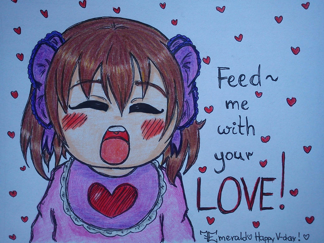 .:Feed me with your love:. by LoveEmerald