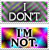 I don't. I'm not. by StevenRoy