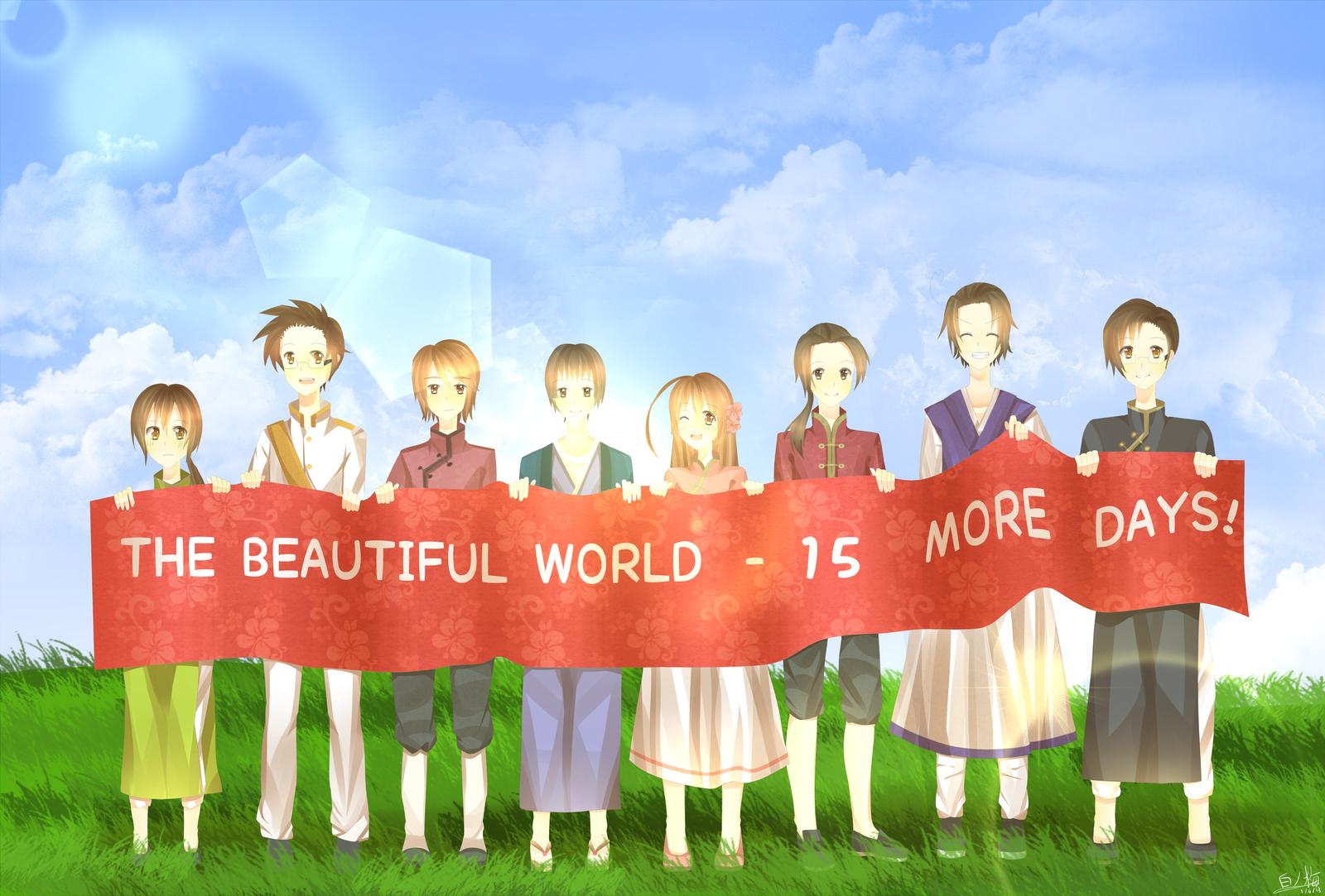 The Beautiful World - 15 More Days! by oishiipuddii