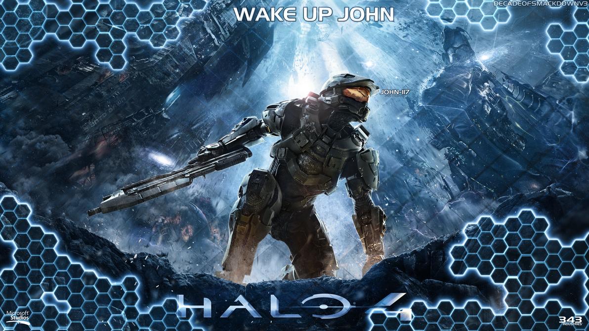 Halo 4 Wake Up john v3 by DecadeofSmackdownV3