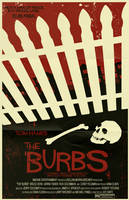 The 'Burbs Poster by markwelser