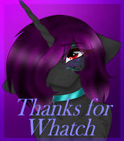 Thanks For Whatch by MoonShadows15