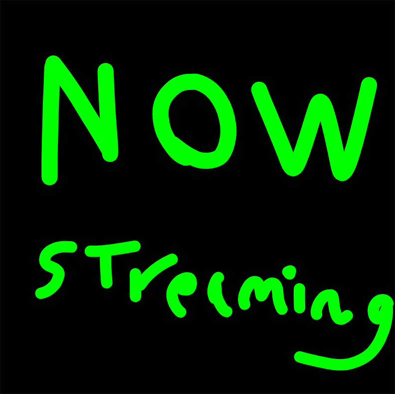 NOW CURRENTLY STREAMING by coolbreeze88