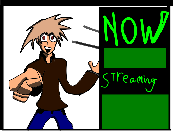 Now Streaming by coolbreeze88