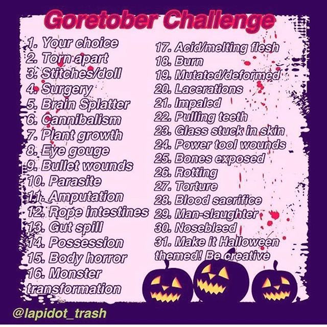 Halloween Drawing Prompts 2020 Goretober 2018 by BottomheadOOF on DeviantArt