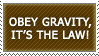 Obey Gravity Stamp [UPDATED] by IIParadigmII