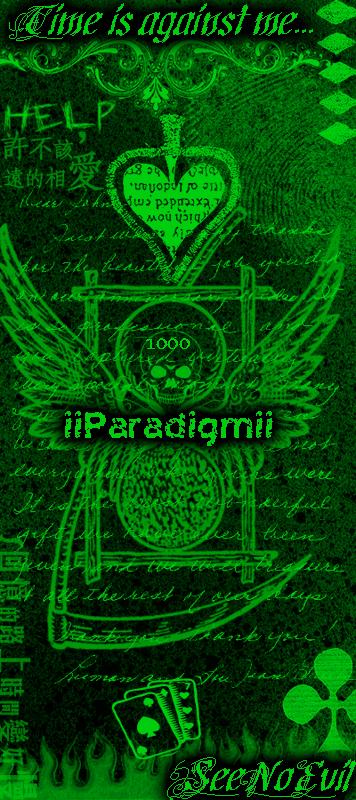 IIParadigmII's Profile Picture