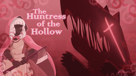 Huntress of the Hollow by Natsumi1122