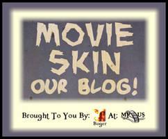 Movie Skin Our Blog