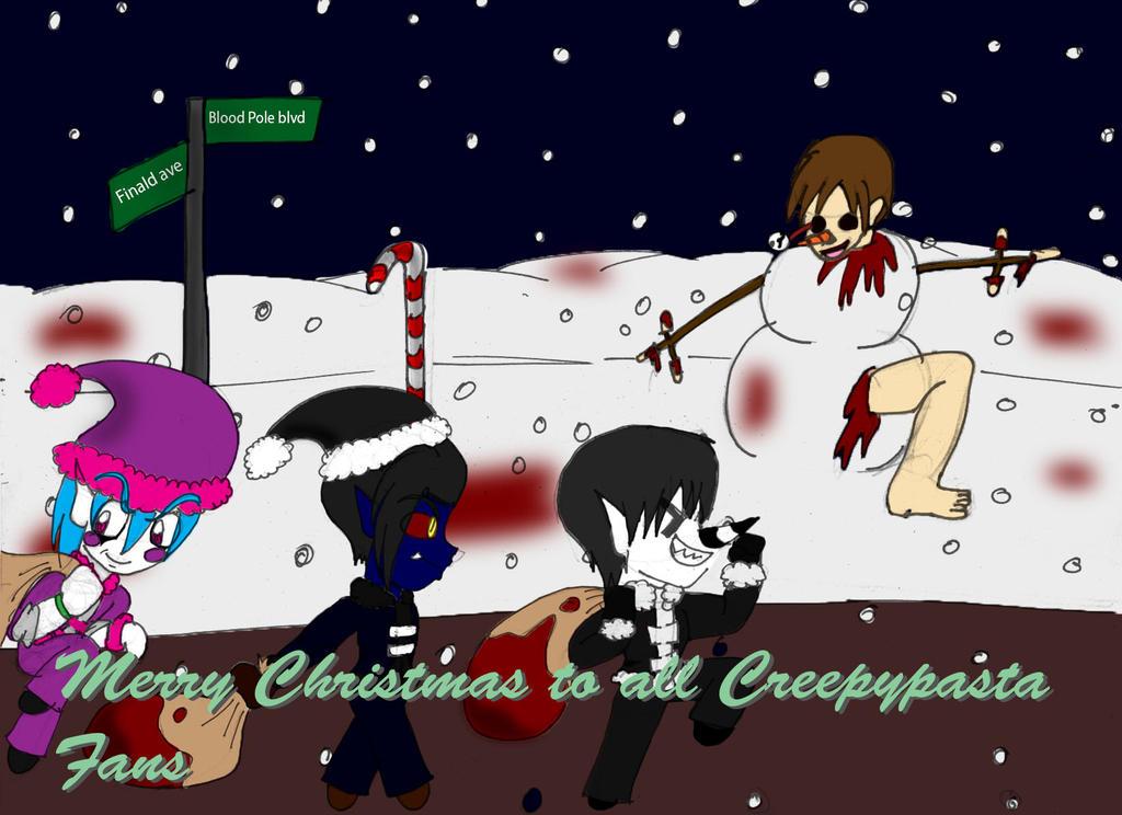 Merry Christmas Creepypasta by LunarSpawnSerenata on DeviantArt
