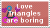 Love Triangles are boring stamp by S-Laughtur