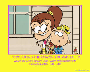 Don't Let Luan Make A Dummy Out Of You by Kermitthefrog223456