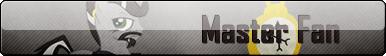 Fan Button: Master Fan by SilverRomance