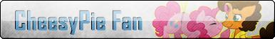 Fan Button: CheesyPie Fan