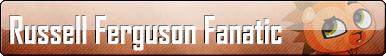 Fan Button: Russell Ferguson Fanatic by SilverRomance