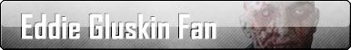 Fan Button: Eddie Gluskin Fan