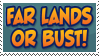 Far Lands or Bust Stamp by Thelightforest