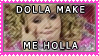 Dolla Make Me Holla by Nemo-TV-Champion