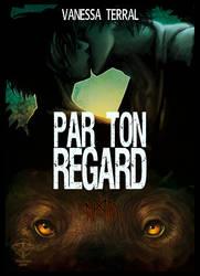 Par ton regard (cover) by N3ssa3
