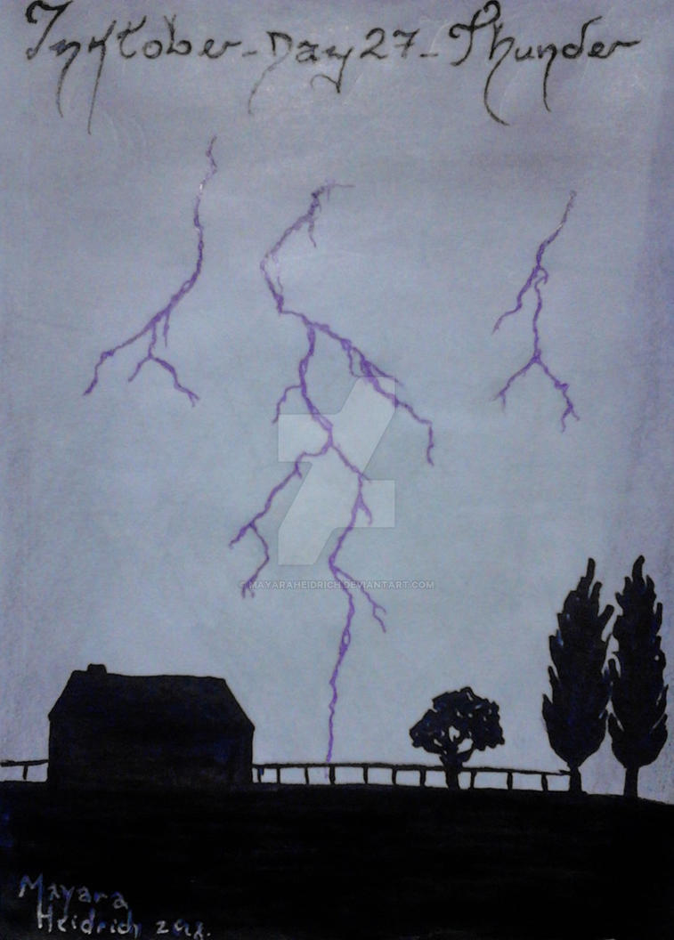 Inktober-day 27-Thunder. by MayaraHeidrich