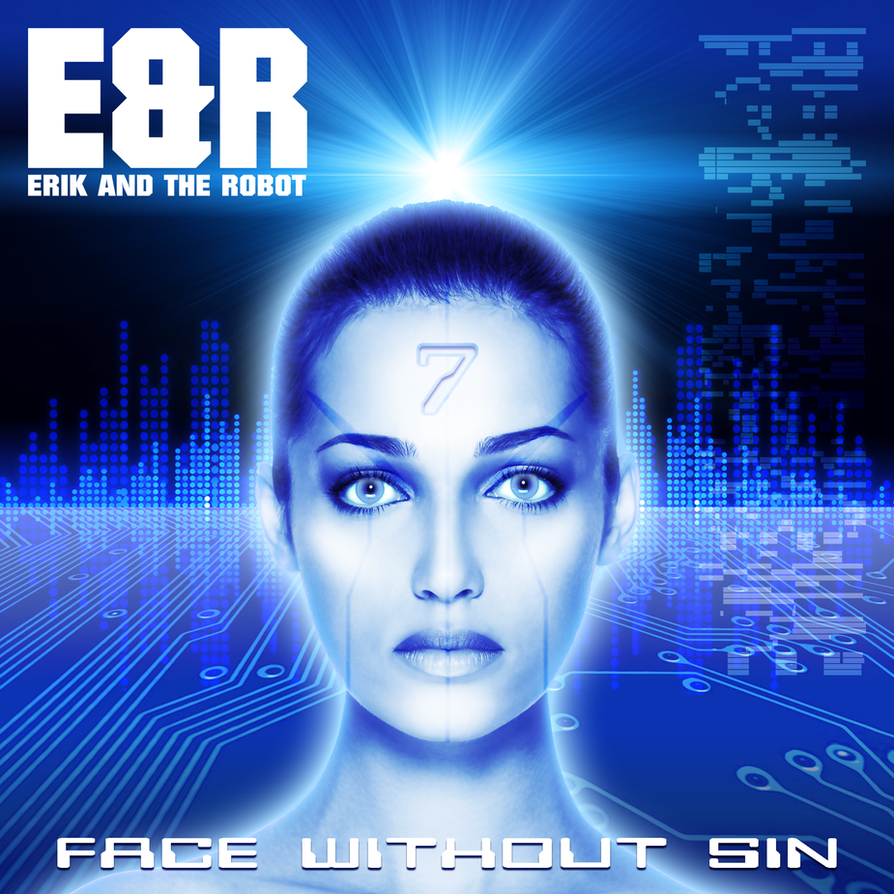Erik and the Robot - Face Without Sin Album Cover by Hyde209