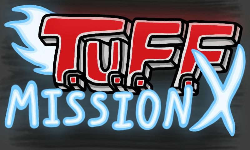 T.U.F.F. Mission X: The Hatred Saga - Info Page by FoxsDumbSeriesMaker