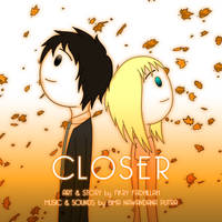 Closer - A Short Animation About LDR