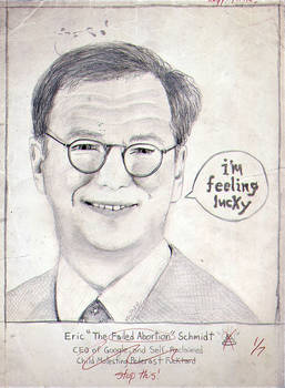 Eric 'The Failed Abortion' Schmidt -Sketch Drawing