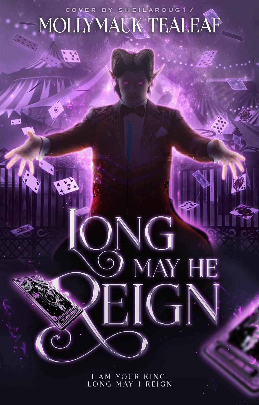 Long May He Reign - wattpad premade