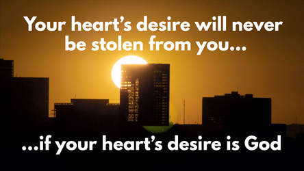 God Will Give You The Desire Of Your Heart