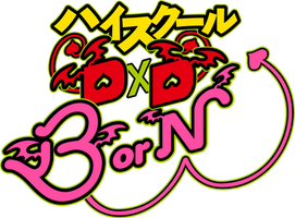 HighschoolDxD BorN Logo by Stayka007