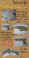TR Cosplay Gun Tutorial by Tail-Fin