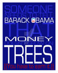Money... Doesn't Grow on Trees!