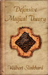 Defensive Magical Theory