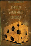 Charm your own Cheese