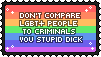LGBT+ people aren't doing anything wrong~