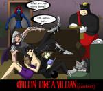 Chillin Like a Villian Contest