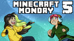 Minecrat Monday - w/ Zanny and Avery - EP 05
