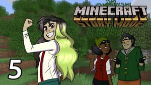 Minecraft Story Mode - w/ Zanny - EP 05